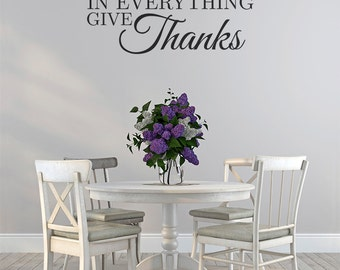 In Everything Give Thanks Vinyl Lettering Quote