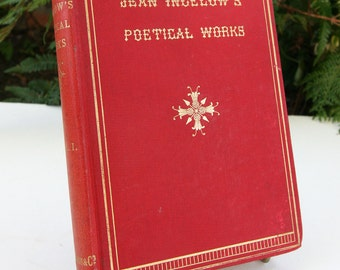 Jean Ingelows Poetical works 1893 Antique Poems Vintage Book Hardback Red