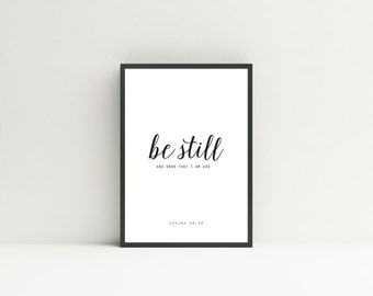 Be Still and Know that I Am God // Instant Download