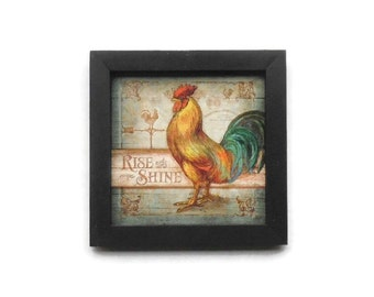 Rooster Chicken Picture 'Rise and Shine', Chicken Picture, Kitchen Decor, Country Decor, Handmade, 7x7, Real Wood Frame, Made in the USA