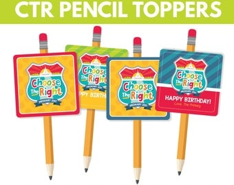 2017 LDS Primary CTR/Birthday Pencil Toppers