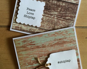 Set of 6 in Shiplap Stationary/Handmade Blank Greeting/ Personal thank you Notecard/FixerUpperFun/#shiplap/peace love shiplap/farmhouse love