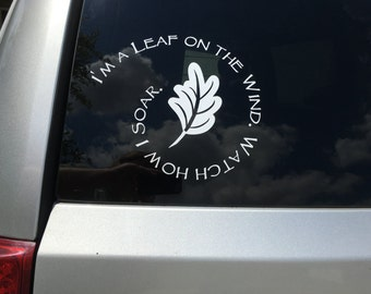I'm a Leaf on the Wind Watch How I Soar -  Firefly/Serenity Wash Quote Decal /Sticker for windshield, laptop or other non-painted surface