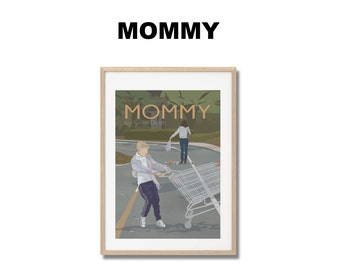 Mommy Movie Print - Poster Xavier Dolan A3