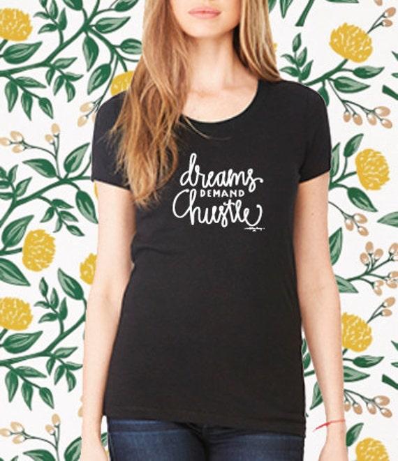 Dreams Demand Hustle - Black T-Shirt