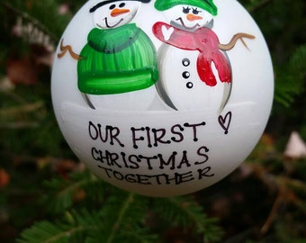 Personalized Snowman Christmas Ornament Handpainted Gift 'Our First Christmas Together'