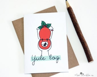 Funny Christmas Card - Yule Log