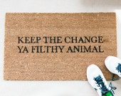 Keep the Change Doormat - Funny Doormat - Welcome Mat - Funny Rug - Reminder Rug - Sassy Doormat - Sassy Doormat - Unique Doormat - Hello
