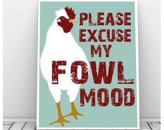 Chicken Art, Funny Art, Instant Download, Fowl Mood, Chicken Artwork, Quirky Art, Funny Pun, ChickenPrint, Farm Animal