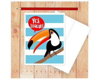 Yes, Toucan Card, Funny Card for Kids, Yes You Can Card, Encouragement Card, Toucan Art, Quirky Card, Bird Card, Card for Kids, Teacher Card