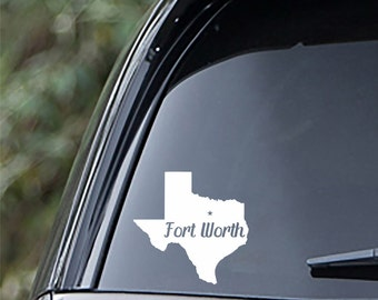 Fort Worth Texas State Sticker For Car Window, Bumper, Or Laptop
