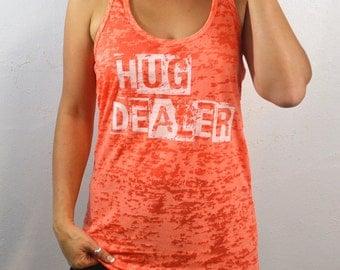 Hug Dealer. Clothing. Women's Clothing. Tops & Tees. Tank Tops. Women's Tank Tops. Burnout Tanks. Running Tanks. Yoga Tank Tops.