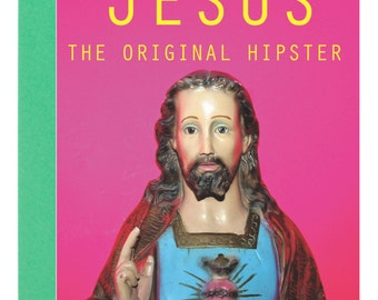 Greetings Card (Birthday) Jesus The Original Hipster A6 blank / any Occasion