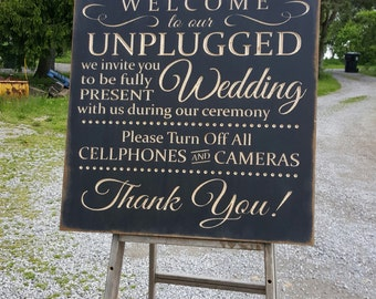 "Custom Carved Wooden Sign - ""Welcome To Our Unplugged Wedding ... Please Turn Off Cell Phones & Cameras ... """