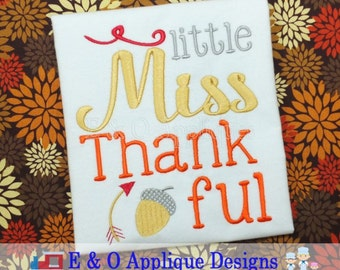 Thankful Embroidery Design - Little Miss Thankful Digital Embroidery Design - Thanksgiving Machine Embroidery Design - Thankful Saying