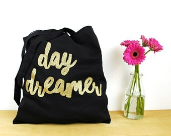 Day Dreamer - Cotton Tote Bag - Black and Gold Glitter
