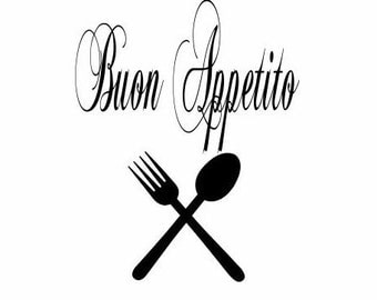 Buon Appetito (Enjoy Your Meal Decal) in Italian Decal, Wall Decor, Home Decor, Kitchen Decor, Dining Room Walls, Gifts for Her