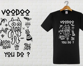 VOODOO YOU DO Tee shirt adjusted Cup, male or female.