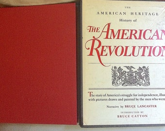 Vintage Book:  The American Heritage History of the American Revolution, ILLUSTRATED