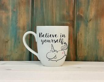 Unicorn coffee mug, coffee cup, unique coffee mug, unicorn mug, unicorn gift, believe in yourself, motivational mug