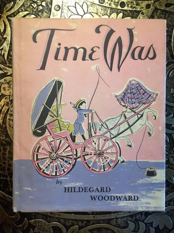 Time Was, by Hildegard Wo...