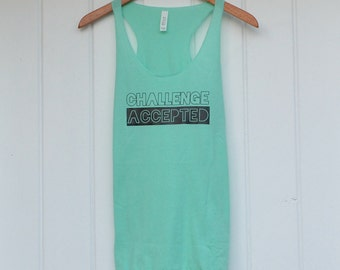 Challenge Accepted Womens racerback workout tank gym motivation inspiration shirt