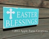 Distressed Wooden Easter Blessings Sign; Turquoise & White; Easter Sign; Rustic, Country, Primitive, Vintage, Farmhouse Antique Décor