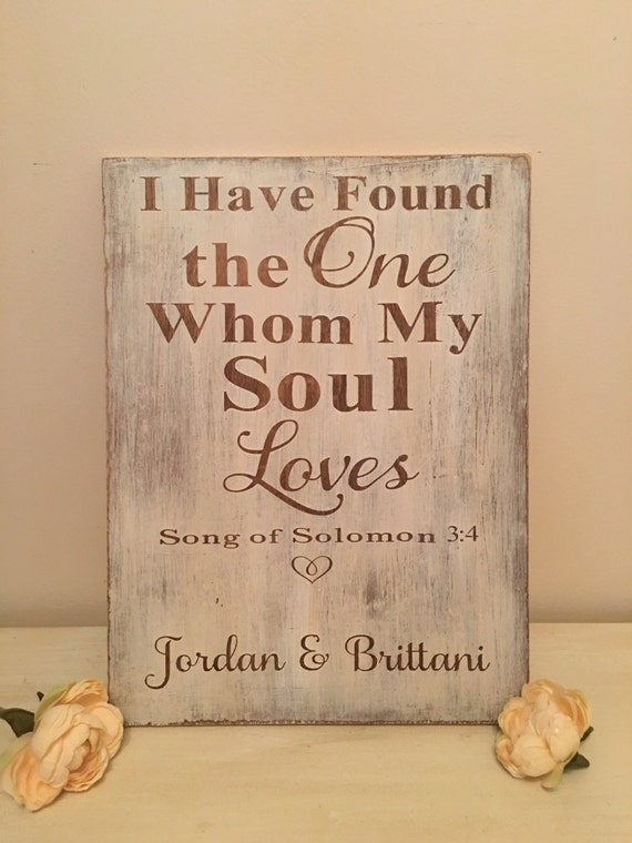 I Have Found The One Whom My Soul Loves Sign Song Of Solomon