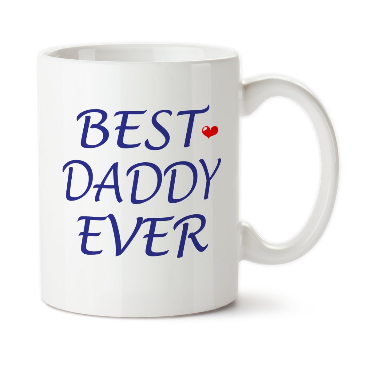 Coffee Mug Best Daddy Ever Father 39 S Day Gift Dad 39 S