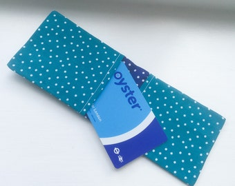 Fabric Oyster Holder/ Oyster Card Sleeve in Teal, With White Polka Dots/ Credit Card Wallet / Business Card Case