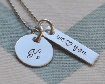 Hand Stamped Initial Necklace-We love you - Personalized Gift - Tweens - Best Friends - Mom - Mothers Day - Grandmother - Wife - Girlfriend