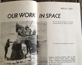 ON SALE - Vintage Space Book - 1966 Space Book - Our Work In Space By Willy Ley - Early Space Program Book With Many Pictures