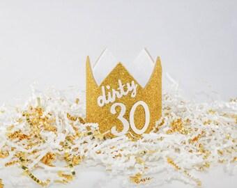 30th Birthday Crown, Thirtieth Birthday Crown, Gold Crown, Birthday Crown, Dirty Thirty, Dirty 30