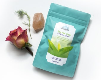 Tea for Two Mama Brew-- for pregnancy, birth nursing and motherhood