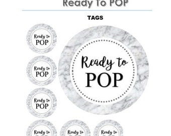MARBLE ready to pop,ready to pop tags,baby shower tags,marble labels,printable,party tags,circle,instant download,ready to pop stickers