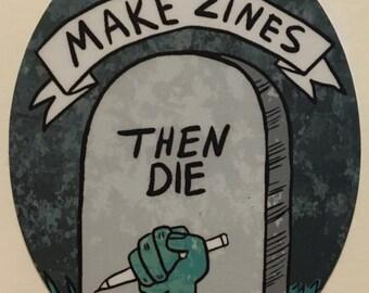 Makes Zines Sticker