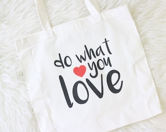 Do What You Love | Quote Tote Bag