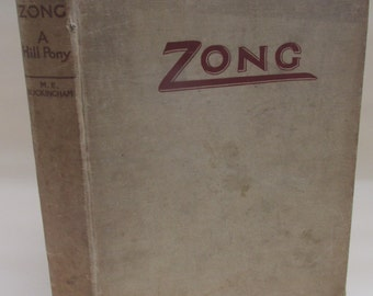 Vintage 1934 Children's Book - Zong: A Hill Pony by M.E Buckingham
