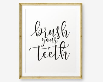 Bathroom Printable, Brush Your Teeth, home decor, Bathroom Sign, Bathroom Art, Bathroom Rules