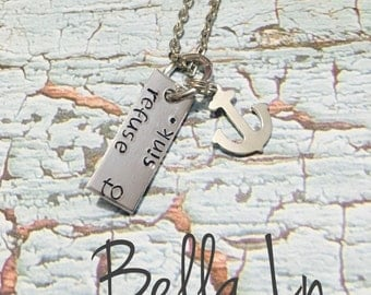 READY TO SHIP- Refuse To Sink- Anchor Necklace- Bravery