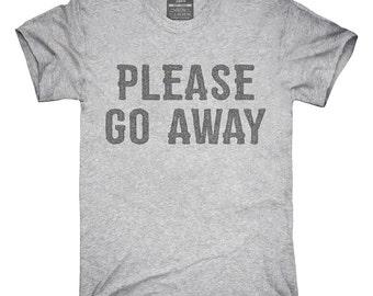 Please Go Away T-Shirt, Hoodie, Tank Top, Gifts