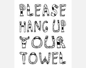 please hang up your towel funny bathroom art humorous bathroom art luster paper