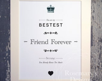 Bestest Friend / Sister / Brother Forever Print