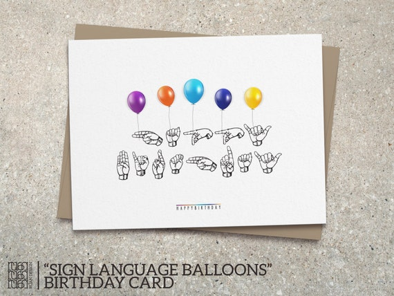 Sign Language Balloons Happy Birthday Card Fun Colorful – Signing a Birthday Card