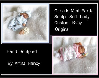 OOAK Miniature Realistic Partial Sculpt Hand Sculpted Baby Art Doll * Custom Made To Order * By Artist Nancy
