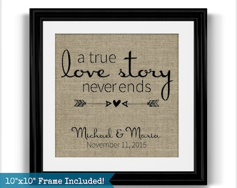 A True Love Story Never Ends Framed Burlap Print | Personalized Wedding Gift | Anniversary Gift | Personalized Gift | Engagement Gift Idea