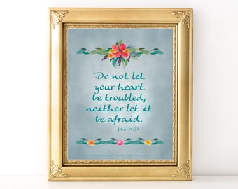 Do Not Be Afraid Quote / Every Day Spirit / Inspirational Print / Scripture / Wall Art / Encouraging Quote / Bible Verse / Various Sizes