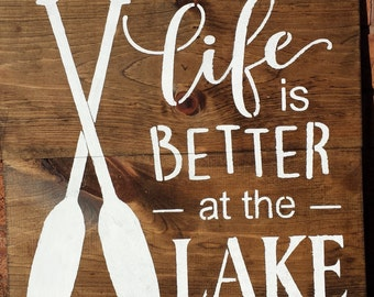 LAKE SIGN/COTTAGE Sign/Life Is Better At The Lake Sign
