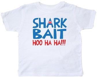 Shark Bait Hoo Ha Ha Toddler T-Shirt by Inktastic