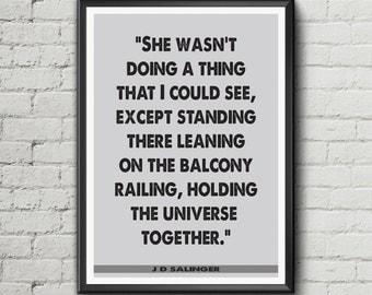 J D Salinger literary quote Digital Download